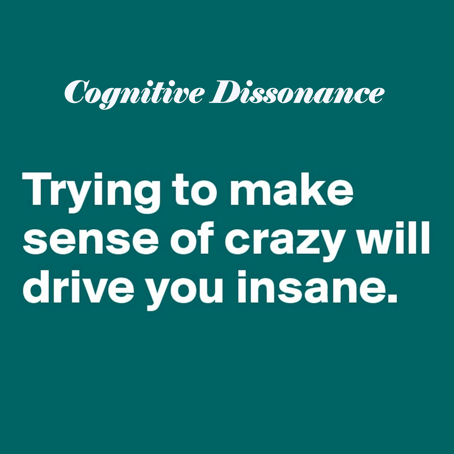 Cognitive Dissonance's adverse effects