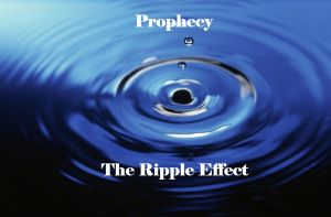 Prophecy has a Ripple Effect