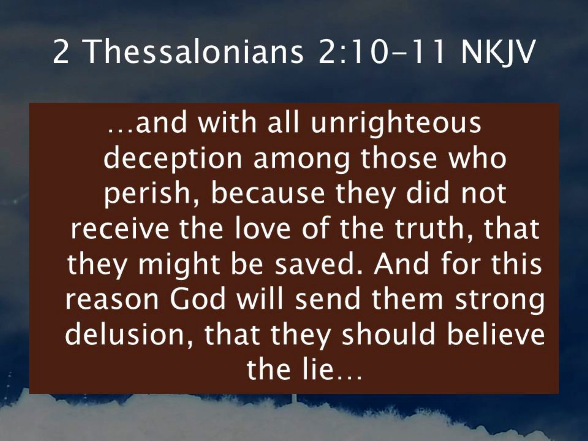 2 Thessalonians 2:10,11